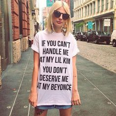 You Don't Deserve Me At My Beyoncé #tshirt #fun #Beyoncé