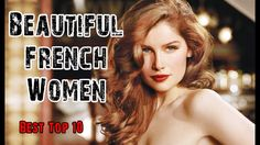 Top 10 Most Beautiful French Women | Famous French Actresses Models Celebs https://youtu.be/VMcATFLP6ZE