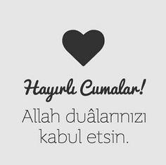 Jumma Mubarak Quotes, Jumma Mubarak Images, Blessed Friday, Turkish Language, Good Morning Love, Islamic Quotes, Ramadan, Allah, Prayers
