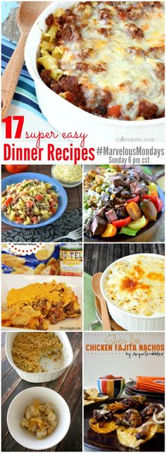 17 Easy Dinner Recipes | Marvelous Mondays - 17 Easy Dinner Recipes to get dinner served quickly plus weekly link party for bloggers
