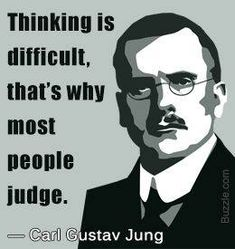 PsycholoGenie provides a comprehensive list of some of the most famous Carl Jung quotes that delve into varied topics of psychology, religion, and consciousness. Great Quotes, Quotes To Live By, Me Quotes, Motivational Quotes, Inspirational Quotes, Judge Quotes, Positive Quotes, Tupac Quotes, Work Quotes