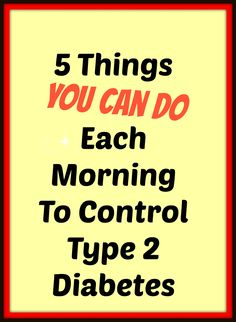 Diet Tips Eat Stop Eat - 5 Things You Can Do Every Morning to Help Control Type 2 Diabetes In Just One Day This Simple Strategy Frees You From Complicated Diet Rules - And Eliminates Rebound Weight Gain Type 2 Diabetes Diet, Diabetes Care, Cure Diabetes, Type 2 Diabetes Symptoms, Diabetes Levels, Reversing Diabetes, Diabetes Medicine, Diabetes Facts, Diabetes Awareness