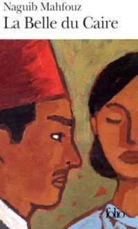 La Belle du Caire (Al-Qâhira al-jadîda) - Naguib Mahfouz - 1945
