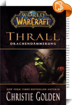 World of Warcraft: Thrall - Drachendämmerung    :  IN DEN TRÜMMERN LAUERT DAS BÖSE. Das Weltenbeben hat das Antlitz Azeroths für immer verändert. Städte wurden überflutet, ein alter Feind ist erwacht und mit den Worgen und Goblins tauchten zwei neue Völker auf der Bildfläche des World-of-Warcraft-Universums auf. Der ehemalige Kriegshäuptling der Orcs, Thrall, versucht in diesen Zeiten des Umbruchs zu retten, was zu retten ist. Der neueste Band zum Nummer-1-Online-Rollenspiel von Blizza...
