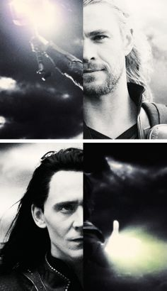 The light and the darkness; the thunder and the magic. Thor and Loki played by Chris Hemsworth and Tom Hiddleston.