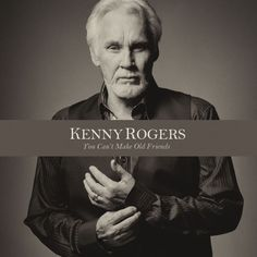 Kenny Rogers - You Can't Make Old Friends, Black