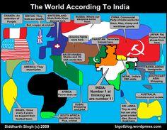 LOLLLL...the World according to India. Map parodies the best one Switzerland