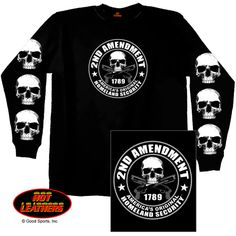 "2nd Amendment Long Sleeve T-Shirt.  Yeah, we know this isn't motorcycle related but the guys were asking for them so here they are! Long sleeve motorcycle type shirt made of super soft heavy weight 100% cotton and durable construction. This t-shirt sports a bright screen print on the front showing a skull over crossed guns with the words ""2nd Amendment - America's Original Homeland Security"" on both back and front with three skulls on each sleeve. Really makes a statement!"