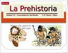 La Prehistoria (Presentación del C.P. Clarín de Gijón)
