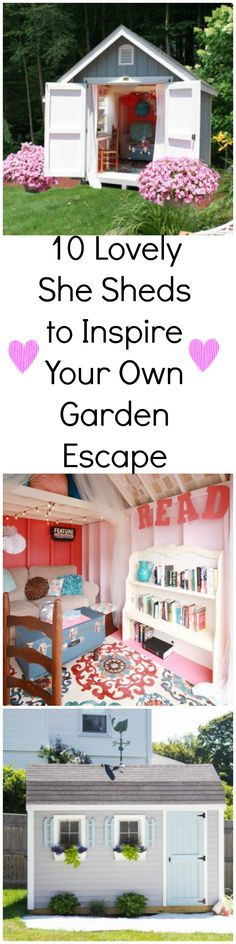"13 Lovely ""She Sheds"" to Inspire Your Own Garden Escape"