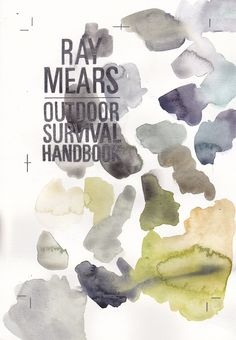 Outdoor Survival Handbook 21 x 29.7 cm  Watercolour & graphite on paper