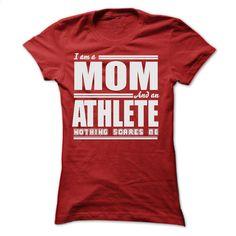 I AM A MOM AND AN ATHLETE SHIRTS T Shirt, Hoodie, Sweatshirts - design a shirt #Tshirt #style