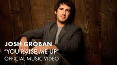 Josh Groban - You Raise Me Up (Official Music Video) - https://www.youtube.com/watch?v=aJxrX42WcjQ&list=RDaJxrX42WcjQ#t=1