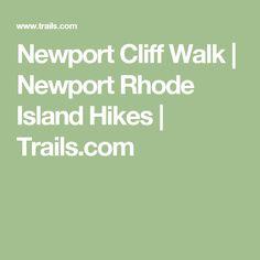 Newport Cliff Walk | Newport Rhode Island Hikes | Trails.com