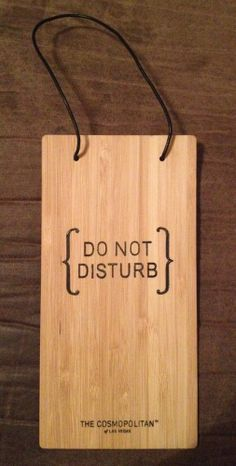 """Elegant Wooden """"DO NOT DISTURB"""" Sign from COSMOPOLITAN LAS VEGAS *FIRE SALE* *FREE SHIPPING*"""