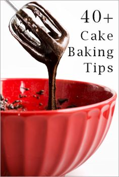 40+ Cake baking tips.../great pin to have