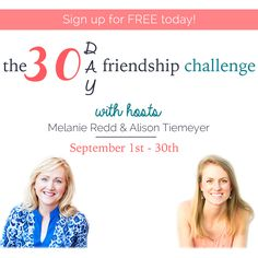It's the Friendship Challenge! This 30-Day Challenge is practical and actionable, filled with printables, videos, and stories that we hope will inspire you to get out of your comfort zone and begin meeting new friends.