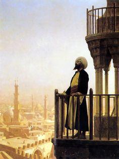 The Muezzin (The Call to Prayer) - Jean-Leon Gerome