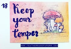 [292/366] Keep your temper  #Crafts #artproject #365project #366days #366project #feathersandpapers #inspiration #october #artcalendar #instamood #instadaily #instagood  #motivation #inspiration #posca #autumn #fall #temper #alice #lewiscaroll #wonderland #mushroom #aliceinwonderland