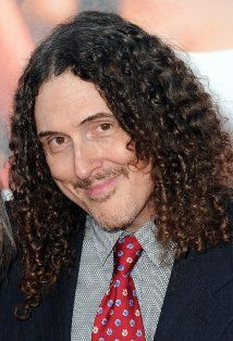 'Weird Al' Yankovic  - love his music parodies