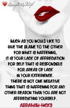 Abraham Hicks #Appreciating your #self                                                                                                                                                     More