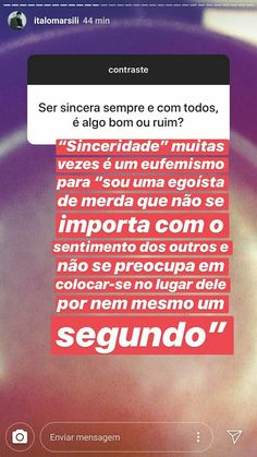 💆 EU & Sinceridade x Egoísmo 👰 Instagram Story, Texts, Real Life, Photo And Video, Prints, Riddle Questions And Answers, Amazing Quotes, Quote Of The Day, Deep Quotes
