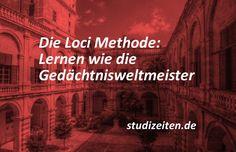 Die Loci Methode ist eine Lerntechnik, mit der du dir sehr schnell viele Dinge merken kannst. Und so funktioniert sie! KLICK HIER