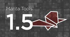 Manta Tools 1.5! Yey!