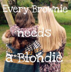 jeder braucht seine blonde Hälfte und du bist meine!