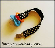 make your own pacifier clip! NO SEWING INVOLVED! great idea! will definately make a crap of these! :)