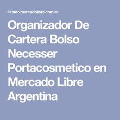 Organizador De Cartera Bolso Necesser Portacosmetico en Mercado Libre Argentina