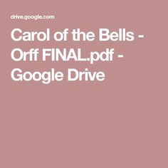 Carol of the Bells - Orff FINAL.pdf - Google Drive