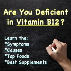 Vitamin B12 Deficiency: Symptoms, Causes and Cures...this is definitely me!!