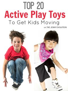 Top 20 Active Play Gross Motor Children's Toys and Gifts to Get Kids Moving   The Jenny Evolution