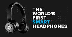 Honored with two 2014 Consumer Electronics Show Awards for design and innovation, muzik is recognized as the World's first smart headphones.