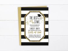 Black and White Stripe with Gold Glitter Accent Graduation Party Invitation / Graduation Announcement Cards. Perfect for college graduations, high school, moving up ceremonies, masters degrees. Graduation Decorations, Graduation Party Invitations, Jefferson High School, College Graduation Announcements, High School Classes, The Best Is Yet To Come, High School Graduation, Custom Invitations, Mottos