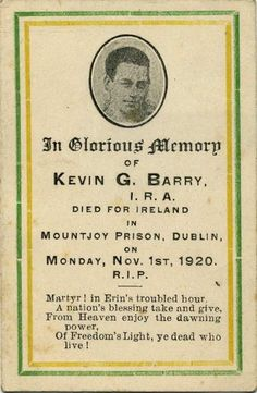 Kevin Barry was hanged on this day 1920 in Dublin's Mountjoy Prison. Ireland 1916, Ireland Map, Northern Ireland Troubles, Irish Independence, Irish Republican Army, Irish People, Irish Quotes, Irish Pride, Poetic Justice