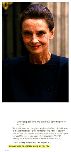 Audrey Hepburn - before plastic surgery and photoshop, we had TRULY beautiful older women who were STARS!