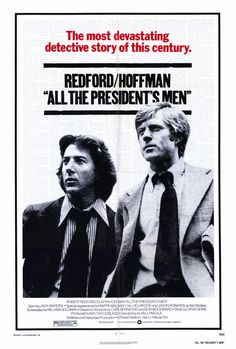 #77: All the President's Men (1976) -  Reporters Woodward and Bernstein uncover the details of the Watergate scandal that leads to President Nixon's resignation.  Director: Alan J. Paluka
