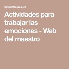Actividades para trabajar las emociones - Web del maestro