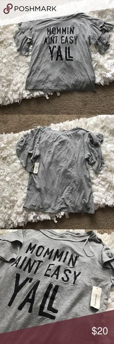 """NWT Francesca's Mom Life Shirt T-shirt """"Mommin ain't easy y'all"""" from Francesca's! Size small with ruffle sleeves! Never been worn, NWT! Tops"""