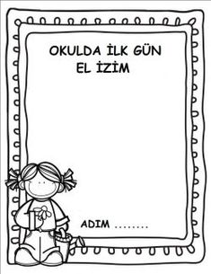OKULDA İLK GÜN EL İZİM (KIZ RESİMLİ) Classroom Activities, Activities For Kids, Shape Games, English Classroom, 100th Day, Coloring Pages, Back To School, Preschool, How To Plan