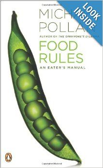 Food Rules: An Eater's Manual: Michael Pollan: 9780143116387: Amazon.com: Books