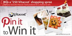 Pin it to Win it Contest: winner receives $250 towards vitacost products! #vitacostfoodie @Vitacost.com