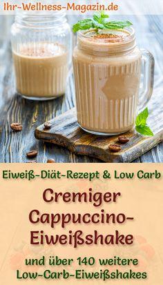 Cappuccino-Eiweißshake selber machen - ein gesundes Low-Carb-Diät-Rezept für eiweißreiche Frühstücks-Smoothies und Proteinshakes zum Abnehmen - mit Quark, ohne Zucker, kalorienarm, gesund ...