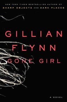 Gone Girl...Really good book!!!