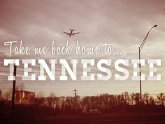 Tennessee was home for me during college and it has always had my heart. I love that state, especially the mountains of Tennessee.