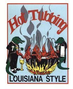 Hot Tubbing Louisiana Style