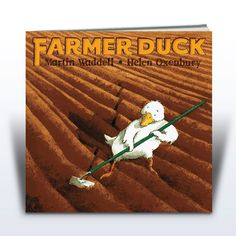 Martin Waddell Books- Farmer Duck - Choose between a picture book or big book for your setting. The big book is ideal for group reading and the picture book is an essential in any class library or reading corner Books For Boys, Childrens Books, Farmer Duck, Duck Story, Better Books, Class Library, Guidance Lessons, Farm Theme, Reading Groups