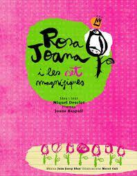 Títol: Rosa Joana i les set Magnífiques. Autores DESCLOT, Miquel, RASPALL,Joana / Il·lustradora: Galí, Mercè / Mùsic: Blay, Joan Josep. Editorial: Vitel·la. Resum: Una història de roses en la que la protagonista és la Rosa Joana, amb text de Miquel Desclot i poemes de Joana Raspall. Un fantàstic tàndem de poesia i música. Conté també les partitures i un CD amb la reproducció de tot el text i les cançons. Rose, Enamel, Authors, Pink, Vitreous Enamel, Enamels, Roses, Tooth Enamel, Glaze